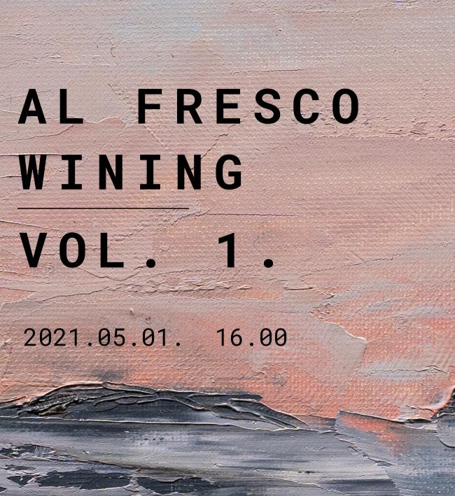 Al Fresco Wining VOL 1.